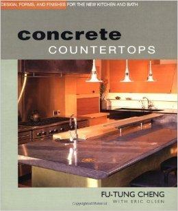 Cover of Fu-Tung Cheng's book, Concrete Countertops