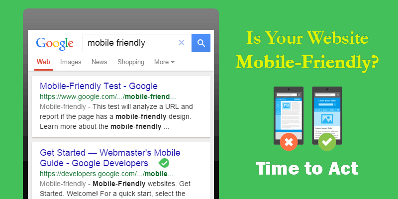 Is Your Website Mobile-Friendly? Time to Act.